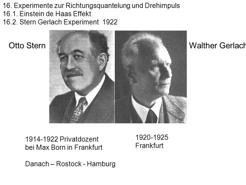 Otto Stern Walther Gerlach