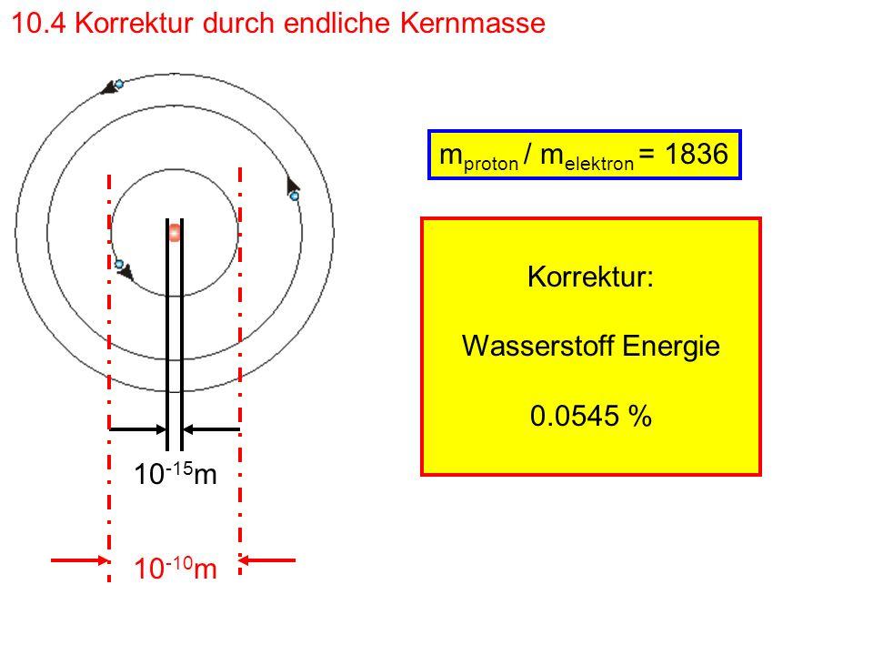 10.4 Korrektur durch endliche Kernmasse