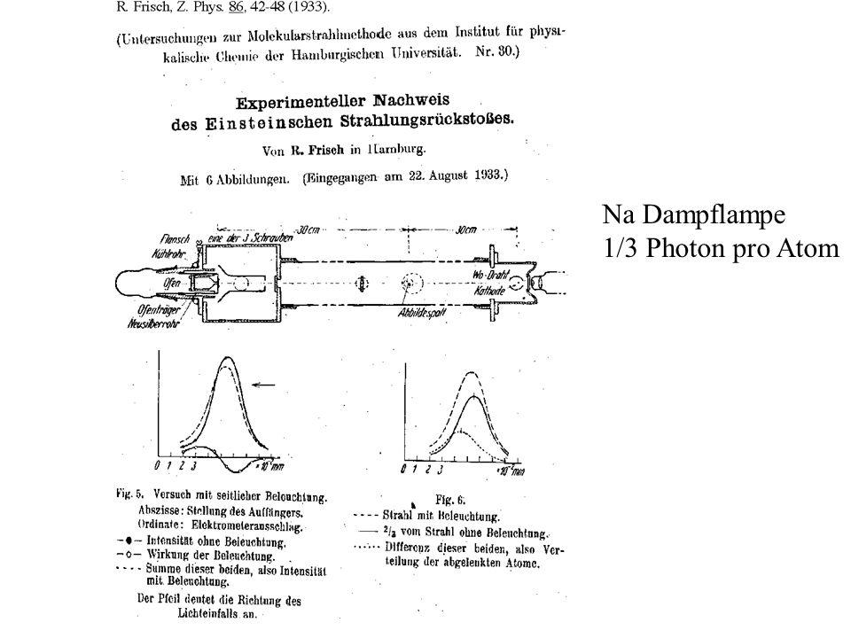 Na Dampflampe 1/3 Photon pro Atom