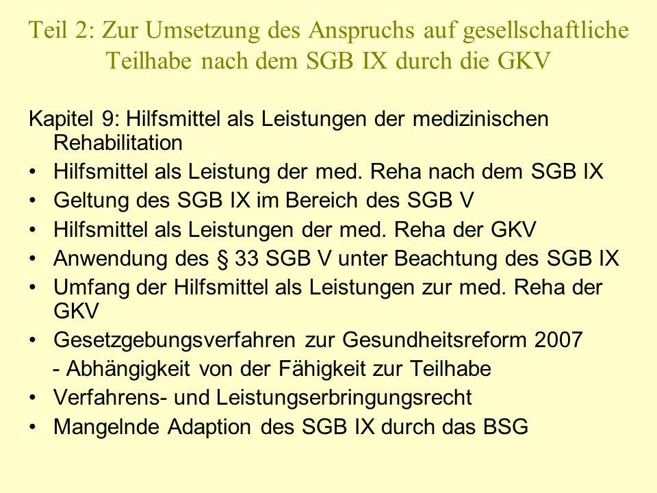 Teil 2: Zur Umsetzung des Anspruchs auf gesellschaftliche Teilhabe nach dem SGB IX durch die GKV