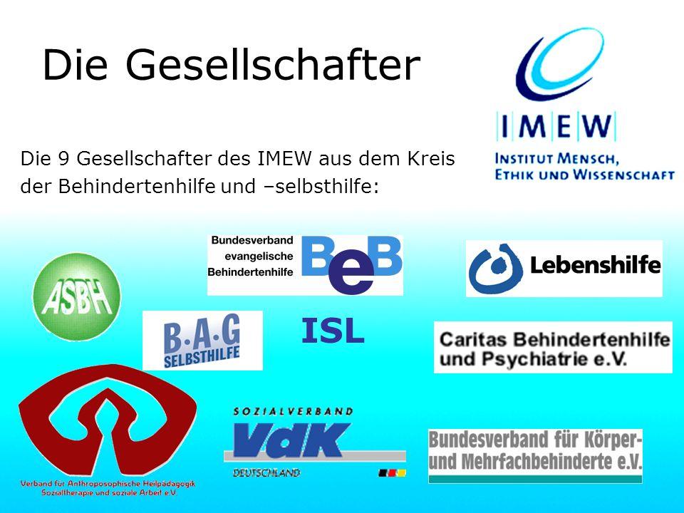 Die Gesellschafter ISL Die 9 Gesellschafter des IMEW aus dem Kreis