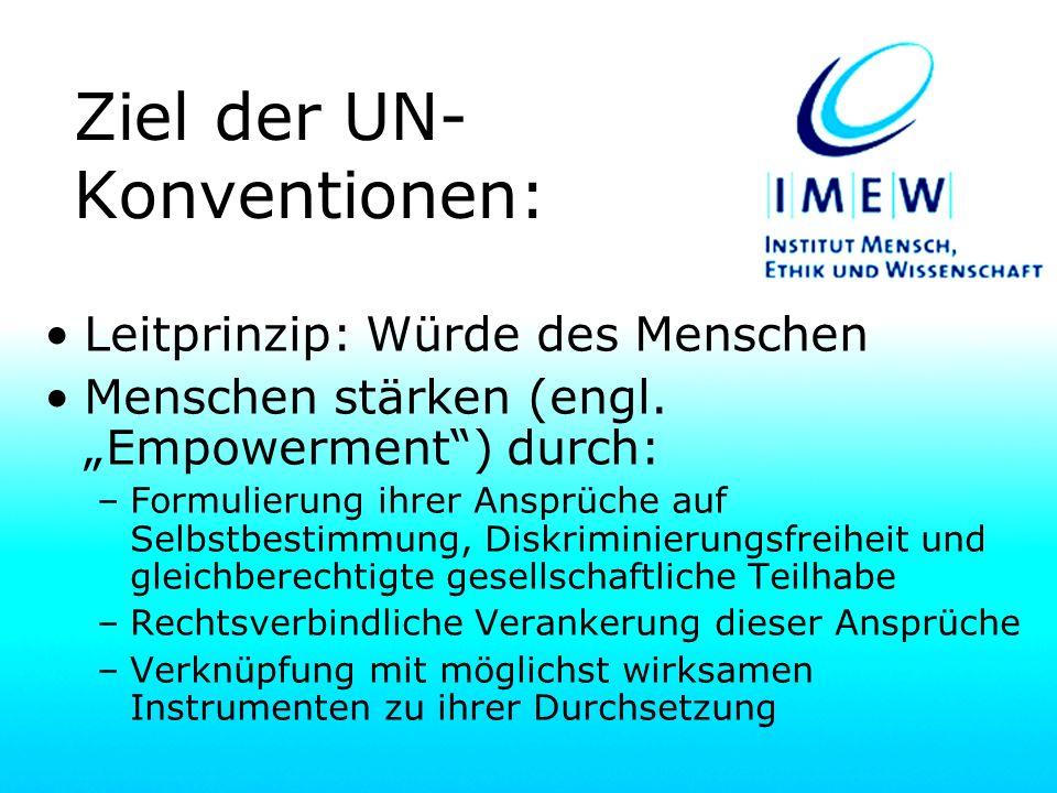 Ziel der UN-Konventionen: