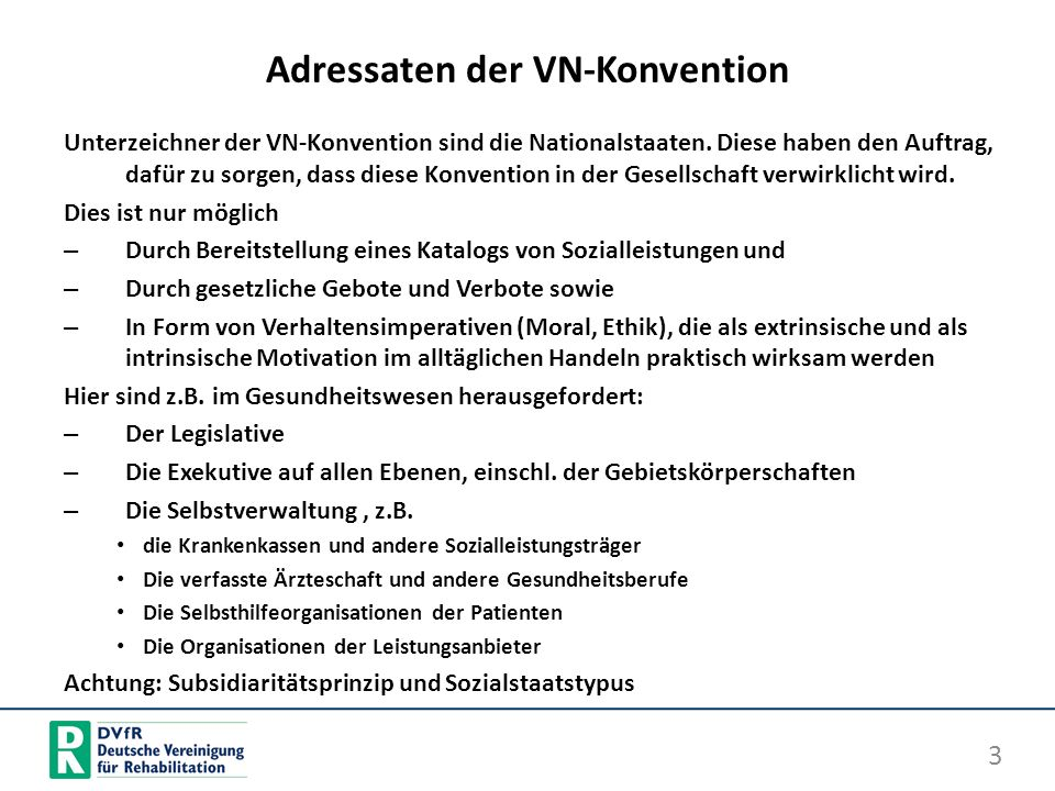 Adressaten der VN-Konvention