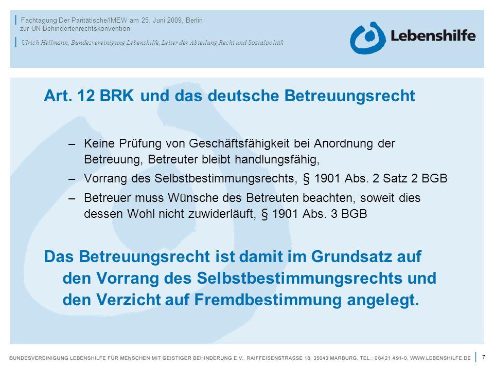 Art. 12 BRK und das deutsche Betreuungsrecht