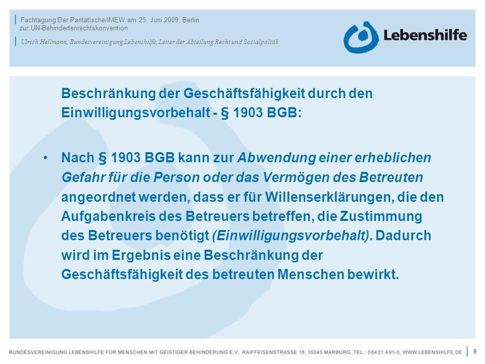 Beschränkung der Geschäftsfähigkeit durch den Einwilligungsvorbehalt - § 1903 BGB: