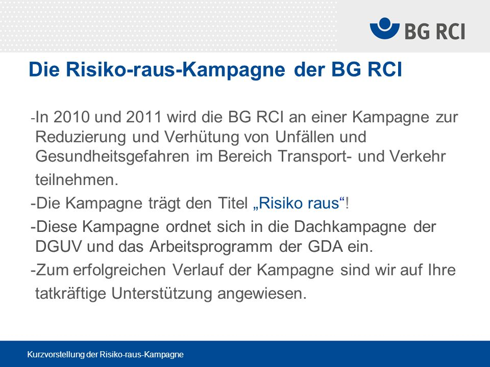 Die Risiko-raus-Kampagne der BG RCI