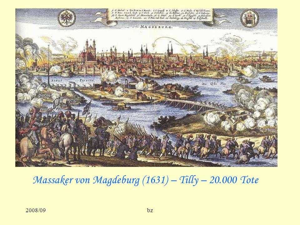 Massaker von Magdeburg (1631) – Tilly – 20.000 Tote