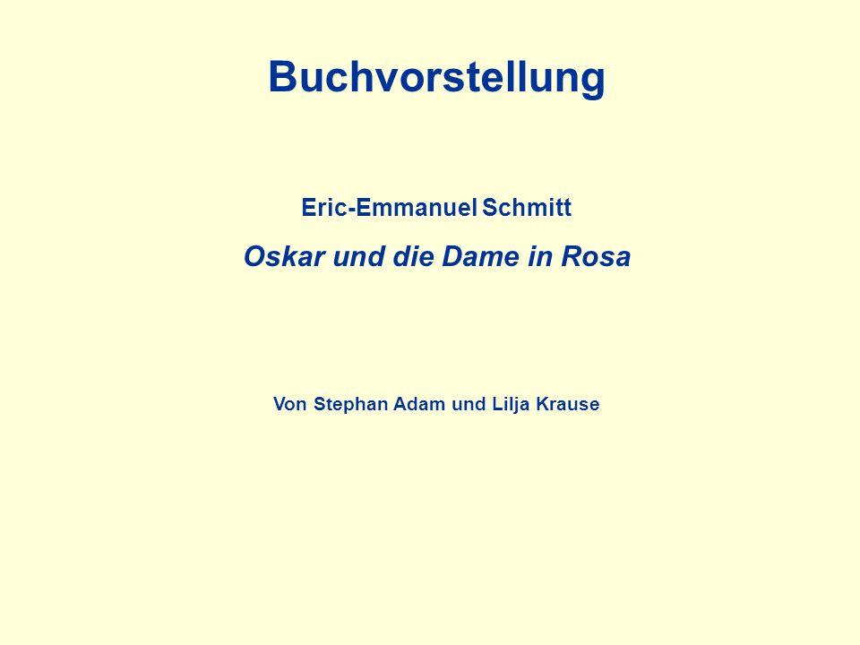 Eric-Emmanuel Schmitt Oskar und die Dame in Rosa