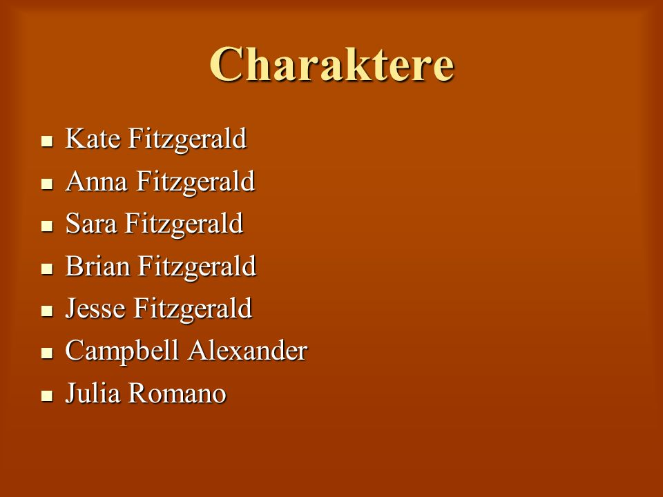 Charaktere Kate Fitzgerald Anna Fitzgerald Sara Fitzgerald