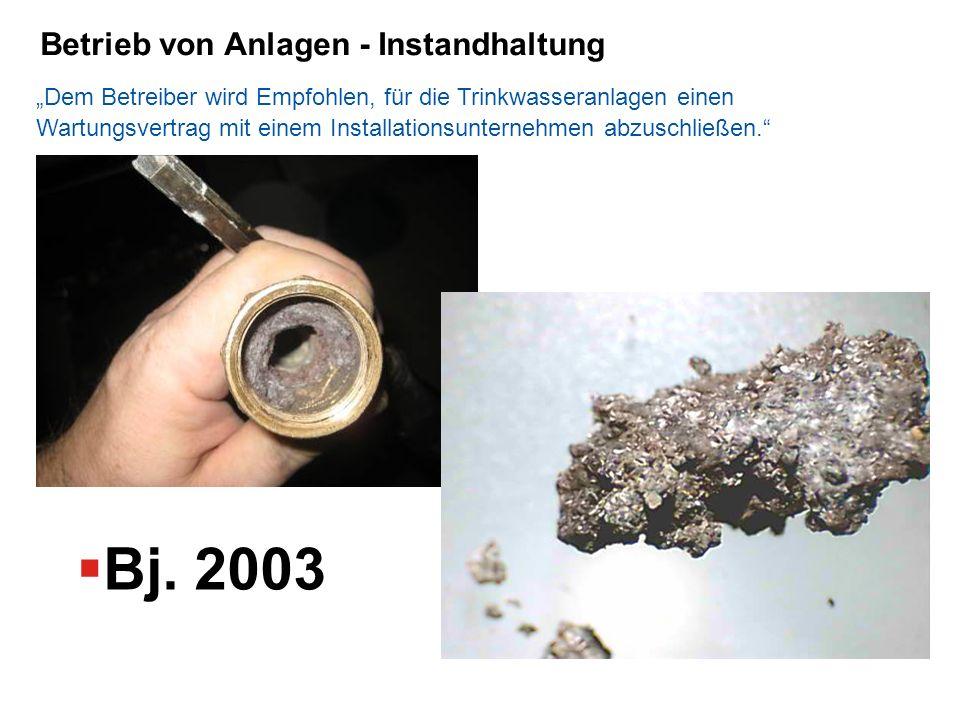 Bj. 2003 Betrieb von Anlagen - Instandhaltung