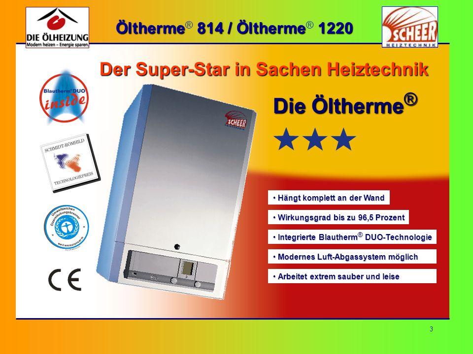 Die Öltherme® Der Super-Star in Sachen Heiztechnik