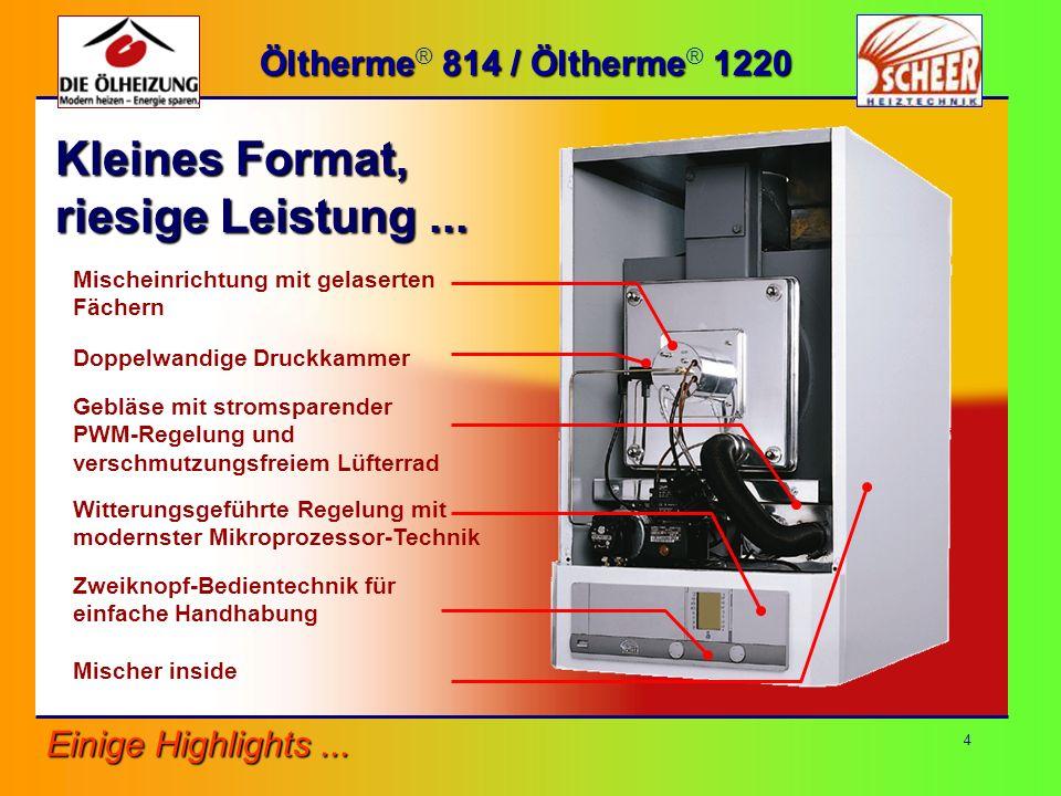 Kleines Format, riesige Leistung ... Öltherme® 814 / Öltherme® 1220