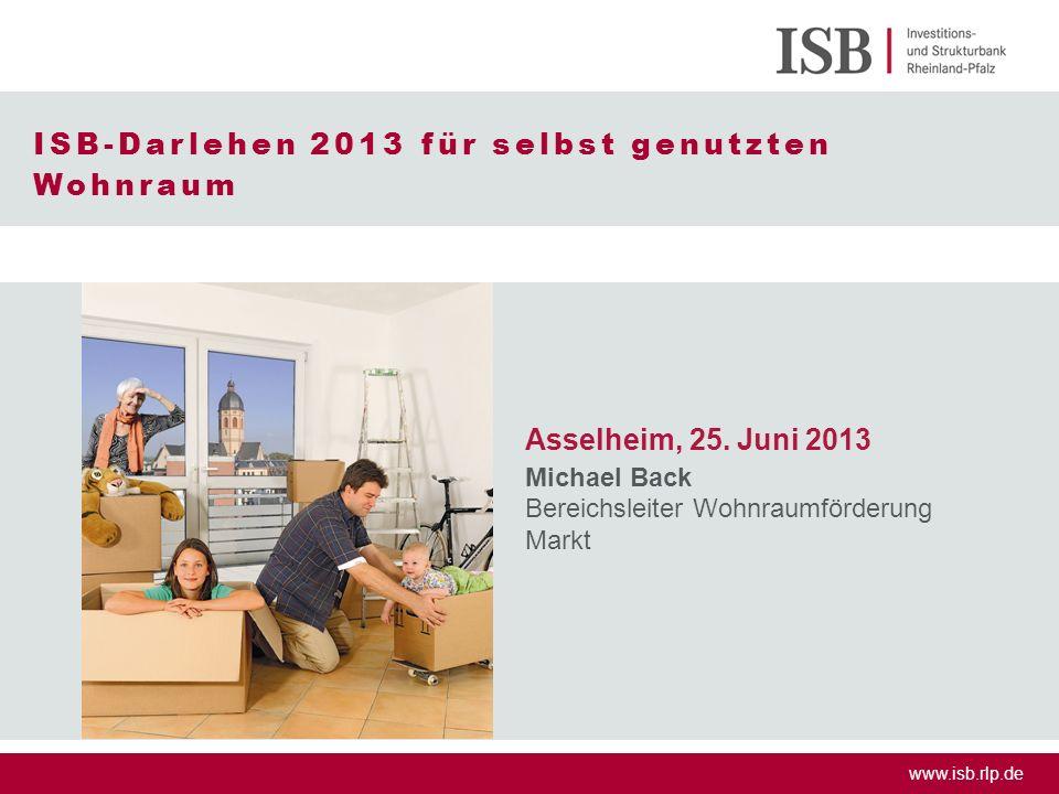 ISB-Darlehen 2013 für selbst genutzten Wohnraum
