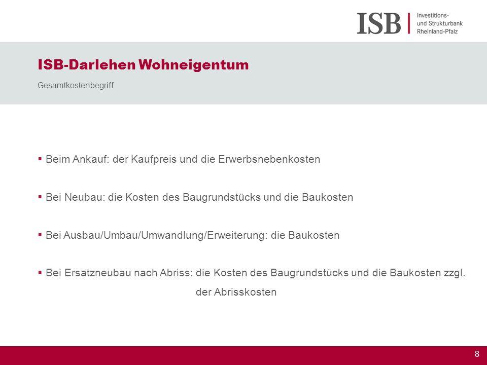 ISB-Darlehen Wohneigentum Gesamtkostenbegriff