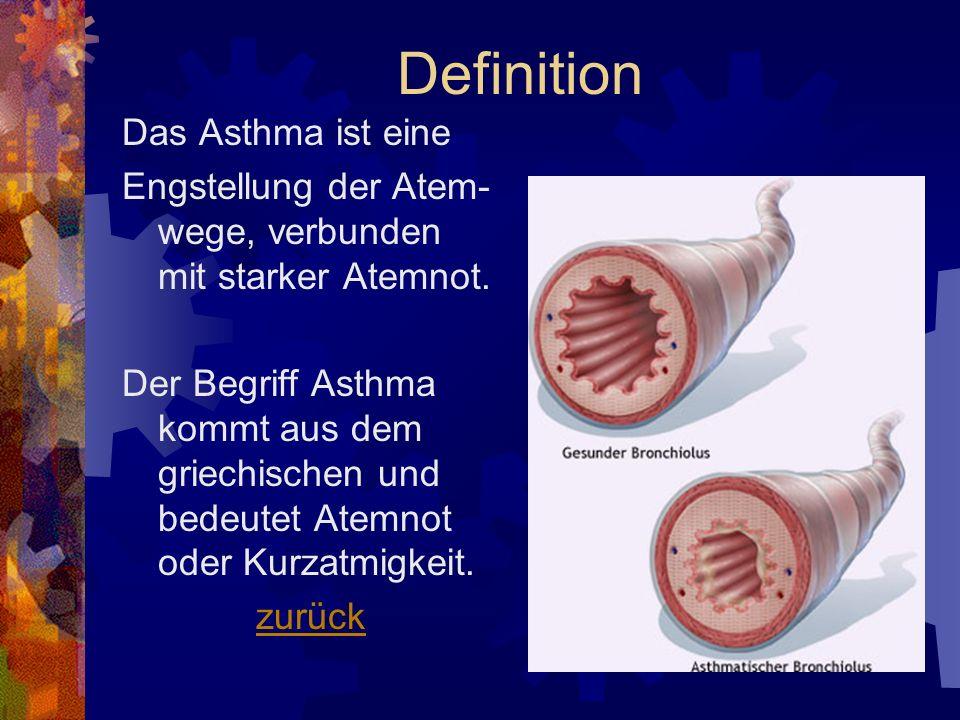 Definition Das Asthma ist eine