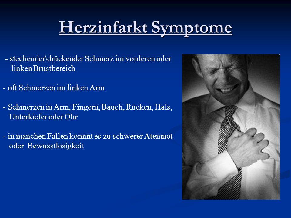 Herzinfarkt Symptome - stechender\drückender Schmerz im vorderen oder