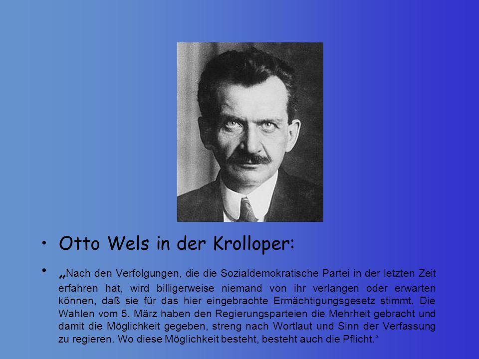 Otto Wels in der Krolloper: