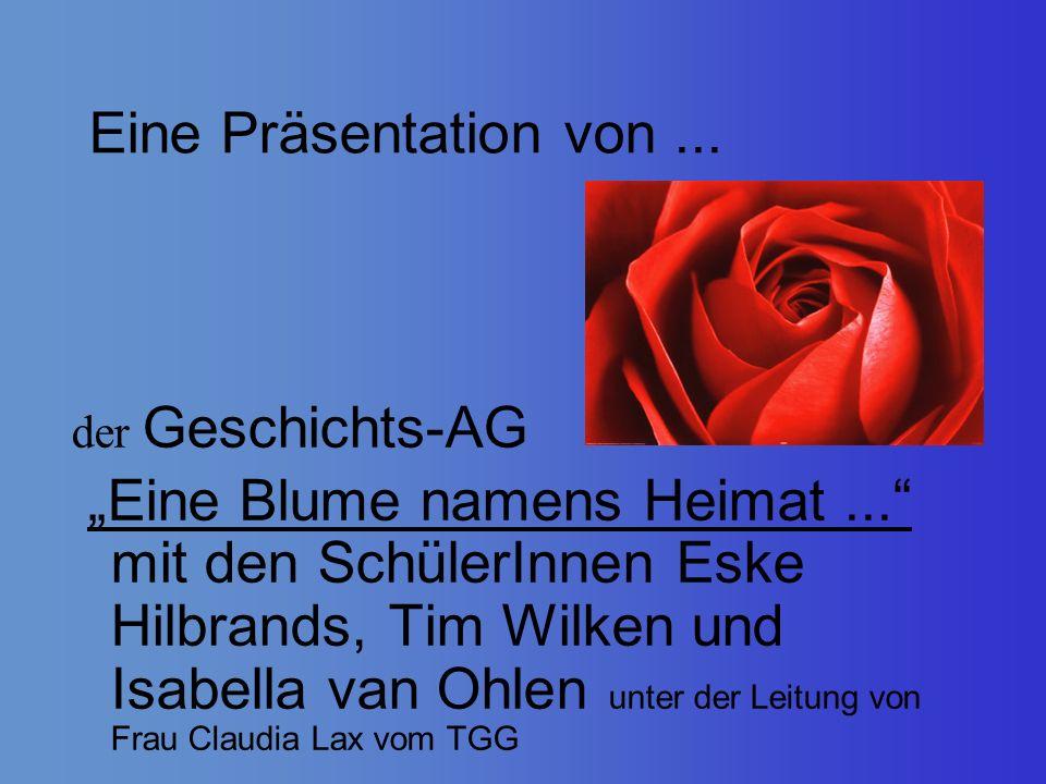 Eine Präsentation von ...der Geschichts-AG.