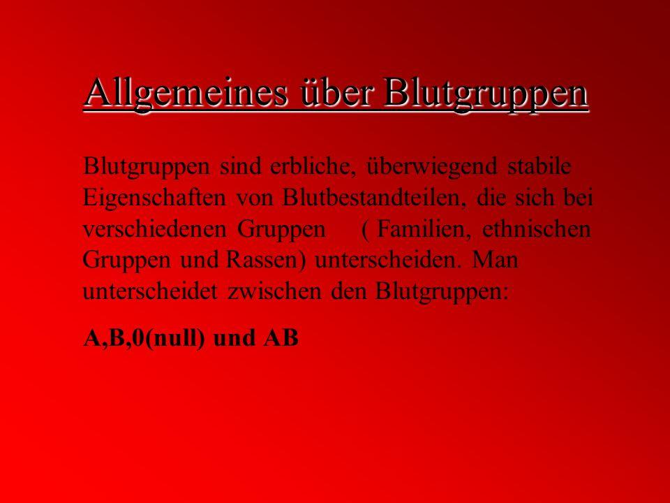 Allgemeines über Blutgruppen