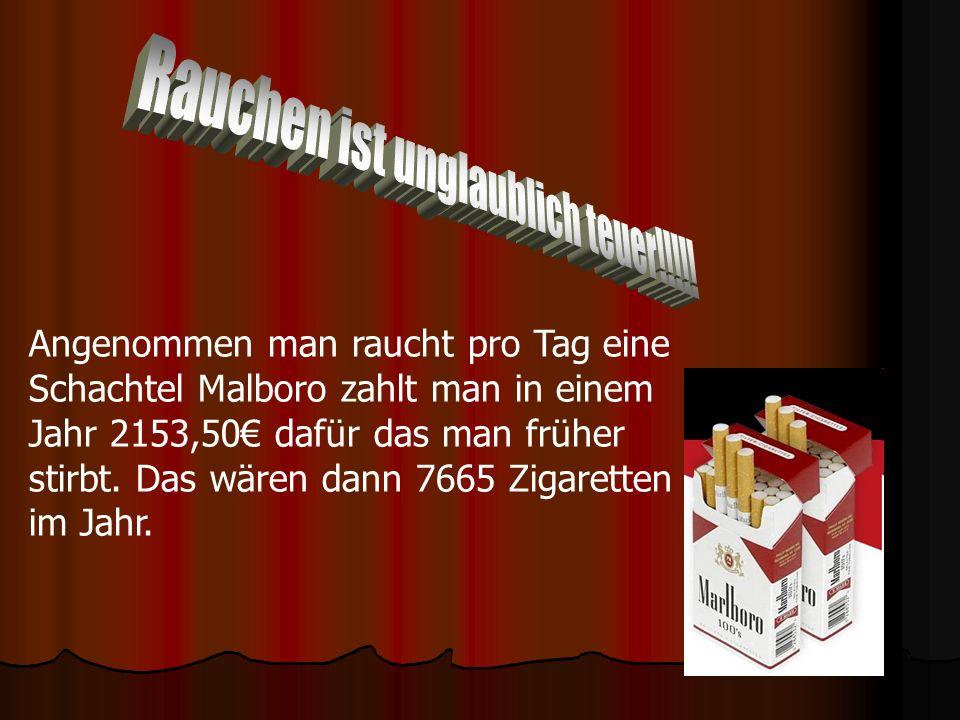 Rauchen ist unglaublich teuer!!!!!