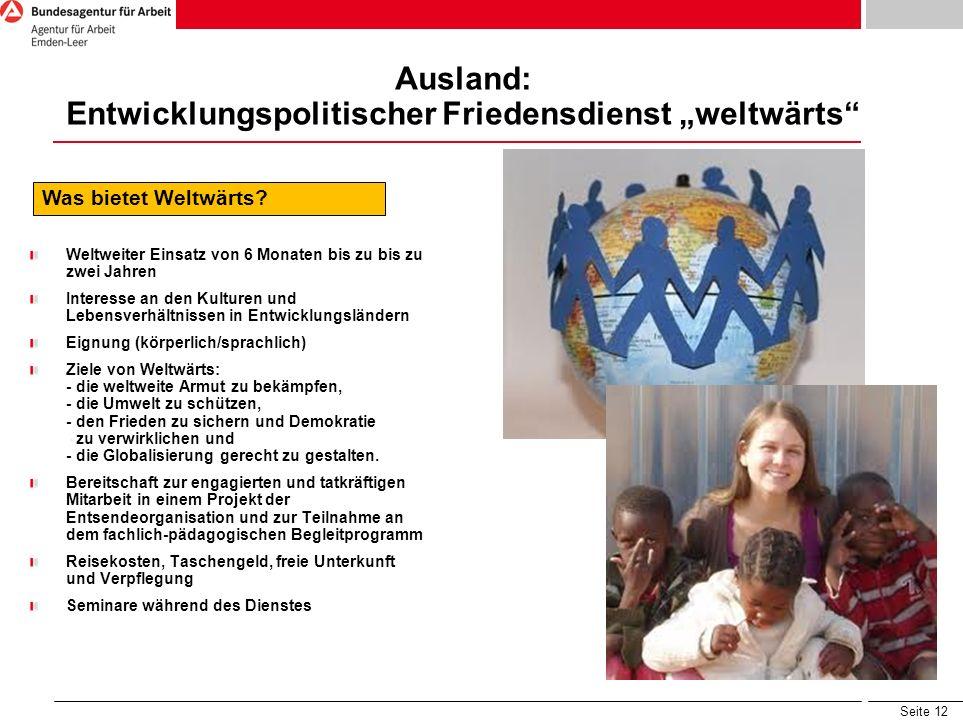"""Ausland: Entwicklungspolitischer Friedensdienst """"weltwärts"""