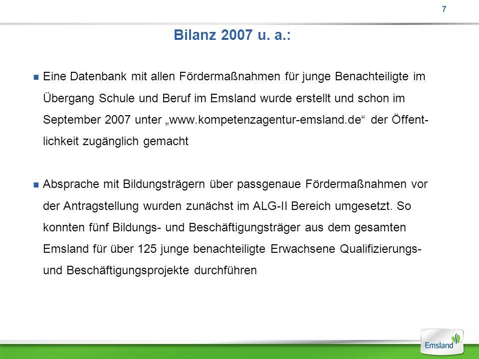 7 Bilanz 2007 u. a.: Eine Datenbank mit allen Fördermaßnahmen für junge Benachteiligte im.