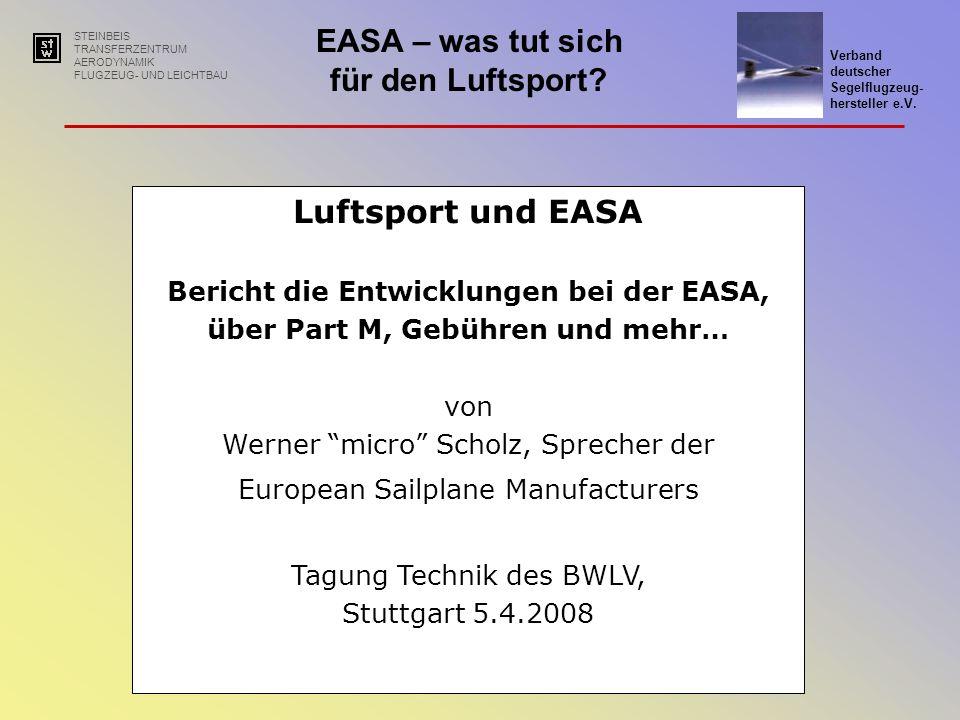 Bericht die Entwicklungen bei der EASA,