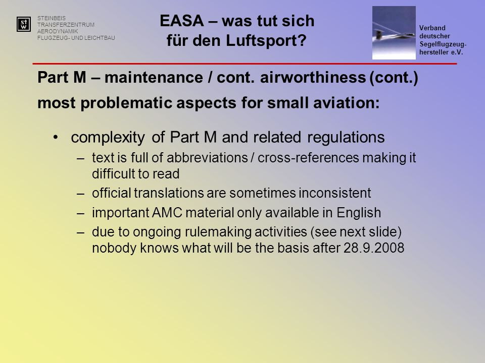 Part M – maintenance / cont. airworthiness (cont.)