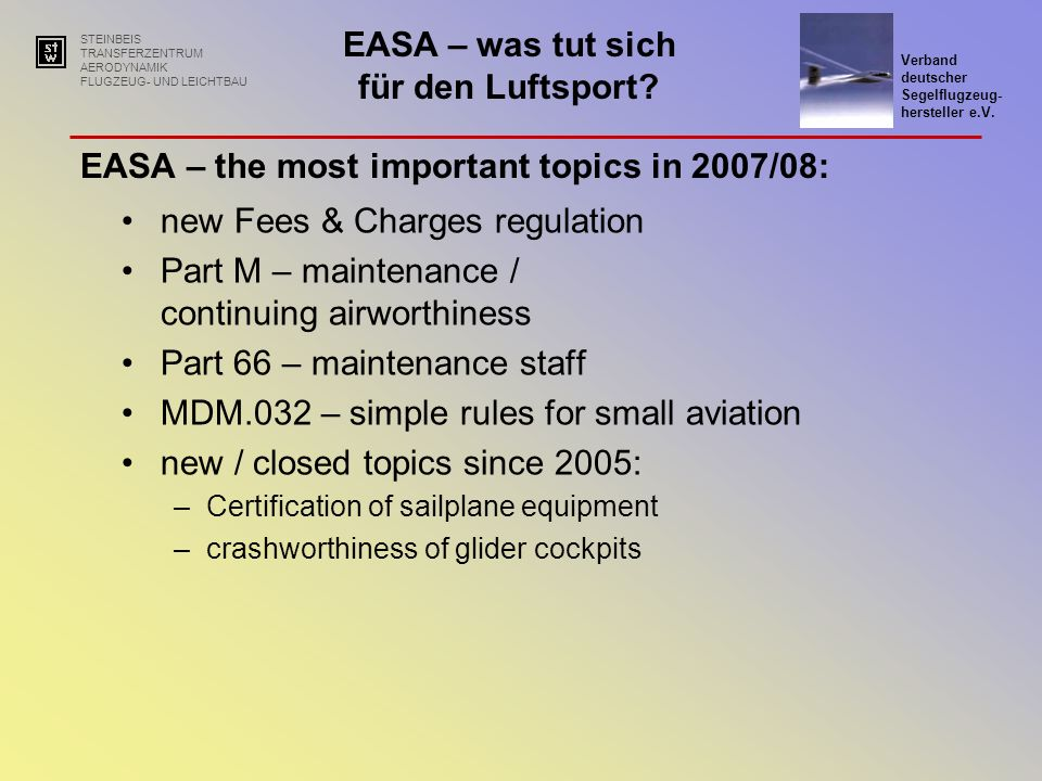 EASA – the most important topics in 2007/08: