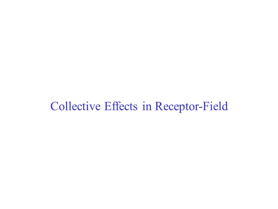 Collective Effects in Receptor-Field