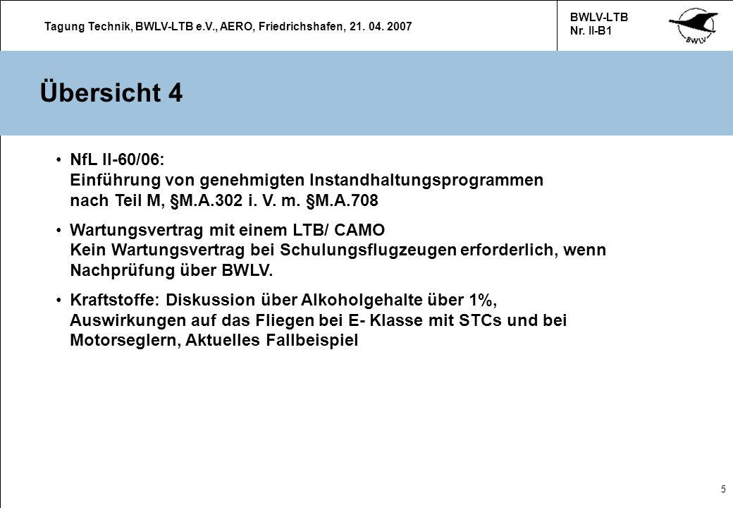 Übersicht 4 NfL II-60/06: Einführung von genehmigten Instandhaltungsprogrammen nach Teil M, §M.A.302 i. V. m. §M.A.708.