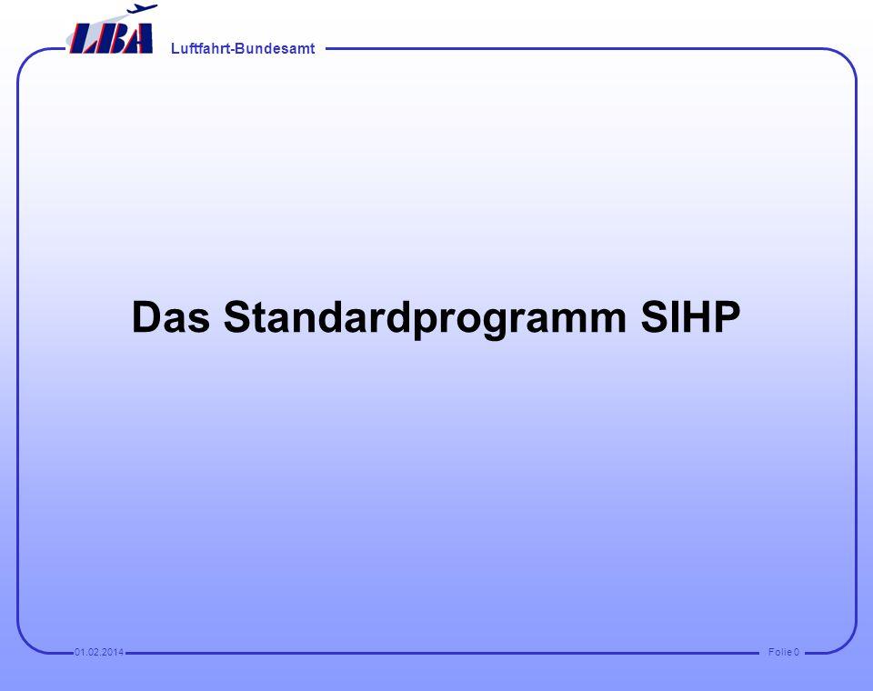 Das Standardprogramm SIHP