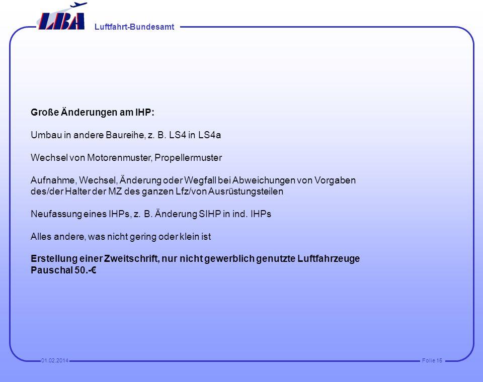 Große Änderungen am IHP: Umbau in andere Baureihe, z. B. LS4 in LS4a