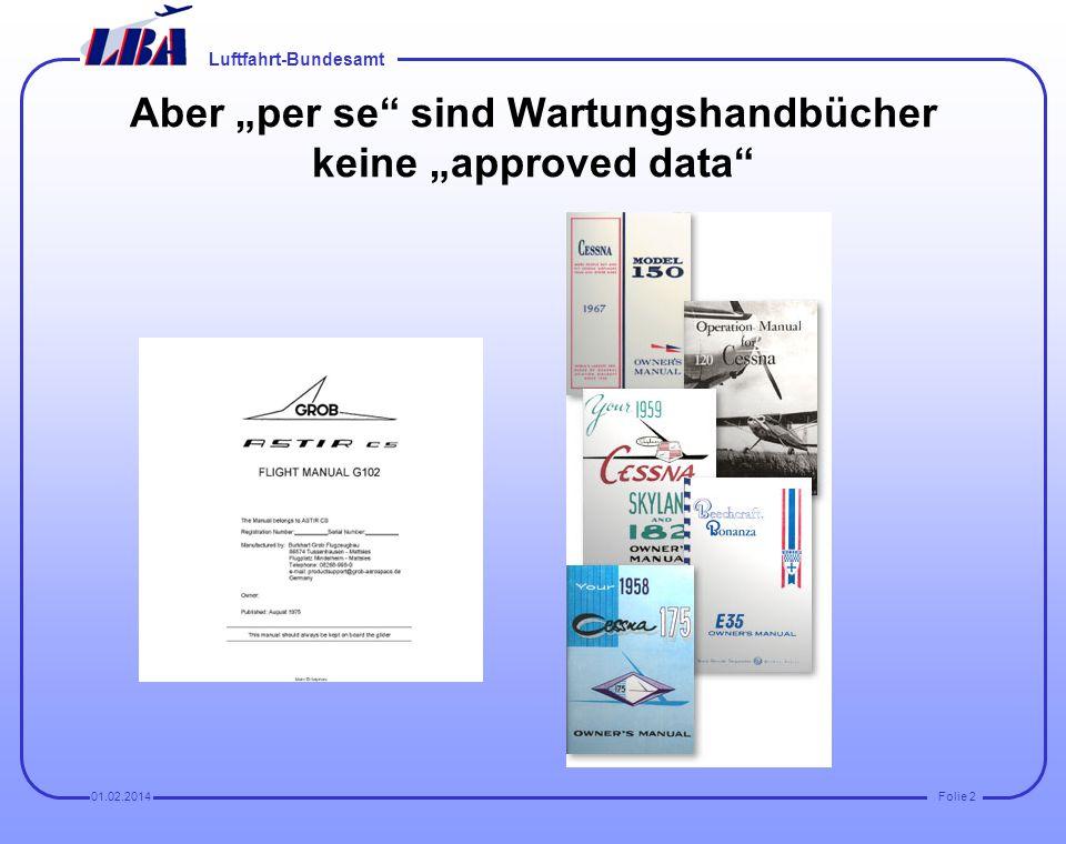 """Aber """"per se sind Wartungshandbücher keine """"approved data"""