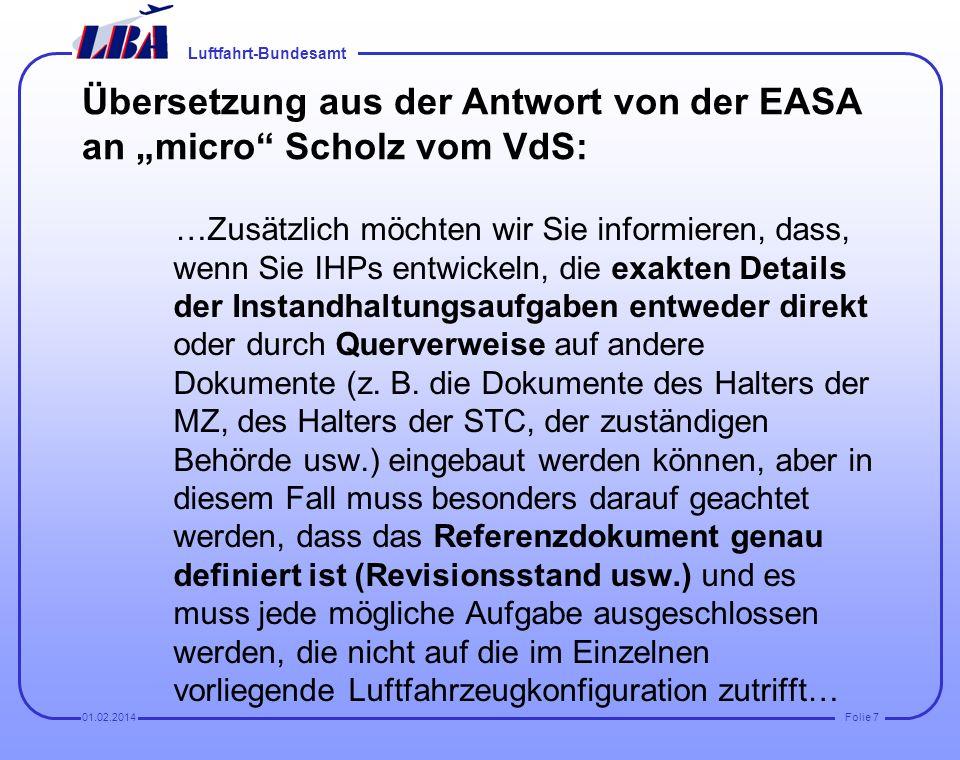 """Übersetzung aus der Antwort von der EASA an """"micro Scholz vom VdS:"""