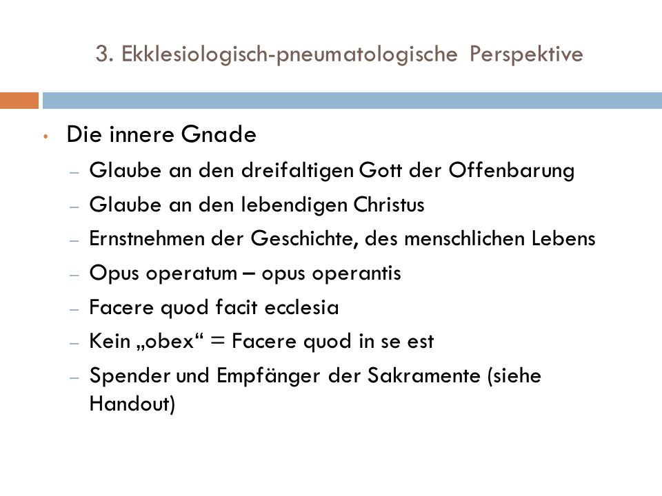 3. Ekklesiologisch-pneumatologische Perspektive