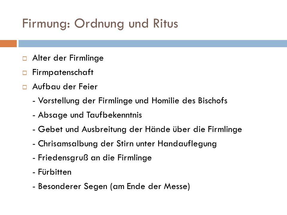 Firmung: Ordnung und Ritus