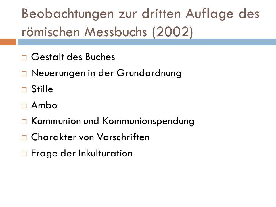 Beobachtungen zur dritten Auflage des römischen Messbuchs (2002)