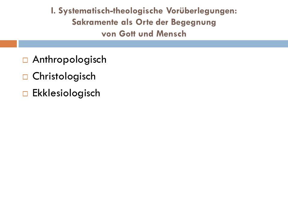 Anthropologisch Christologisch Ekklesiologisch