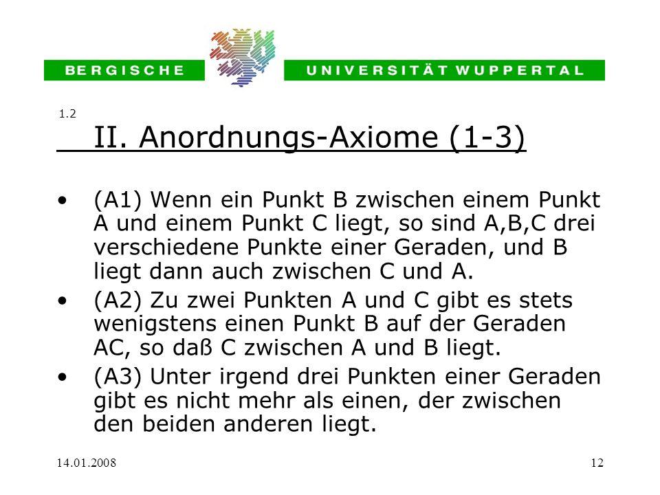 II. Anordnungs-Axiome (1-3)