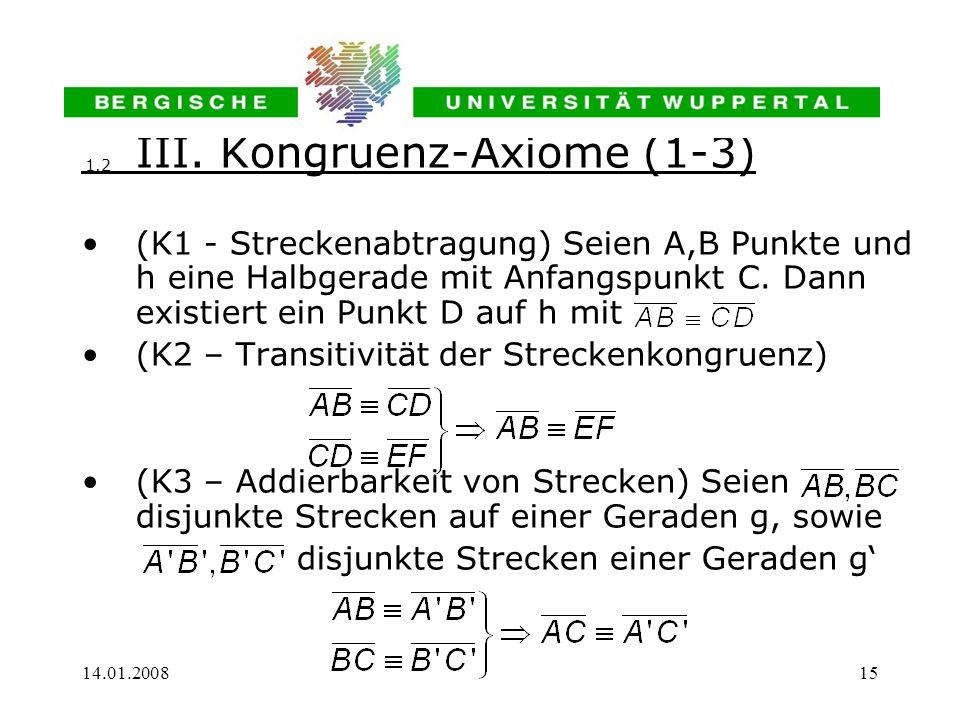 III. Kongruenz-Axiome (1-3)