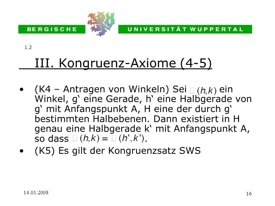III. Kongruenz-Axiome (4-5)