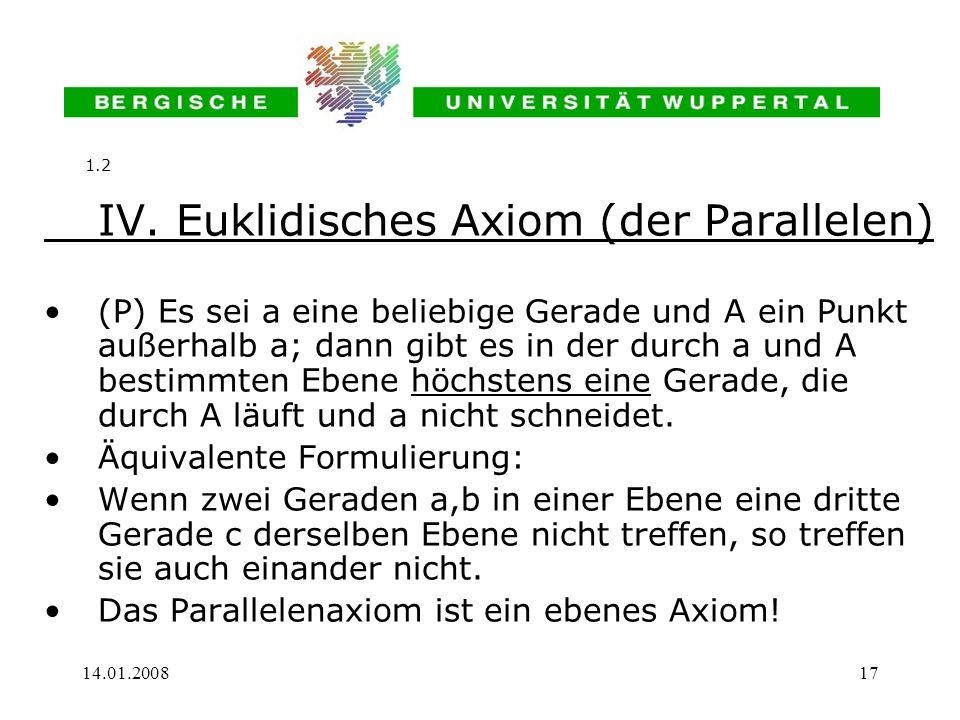 IV. Euklidisches Axiom (der Parallelen)