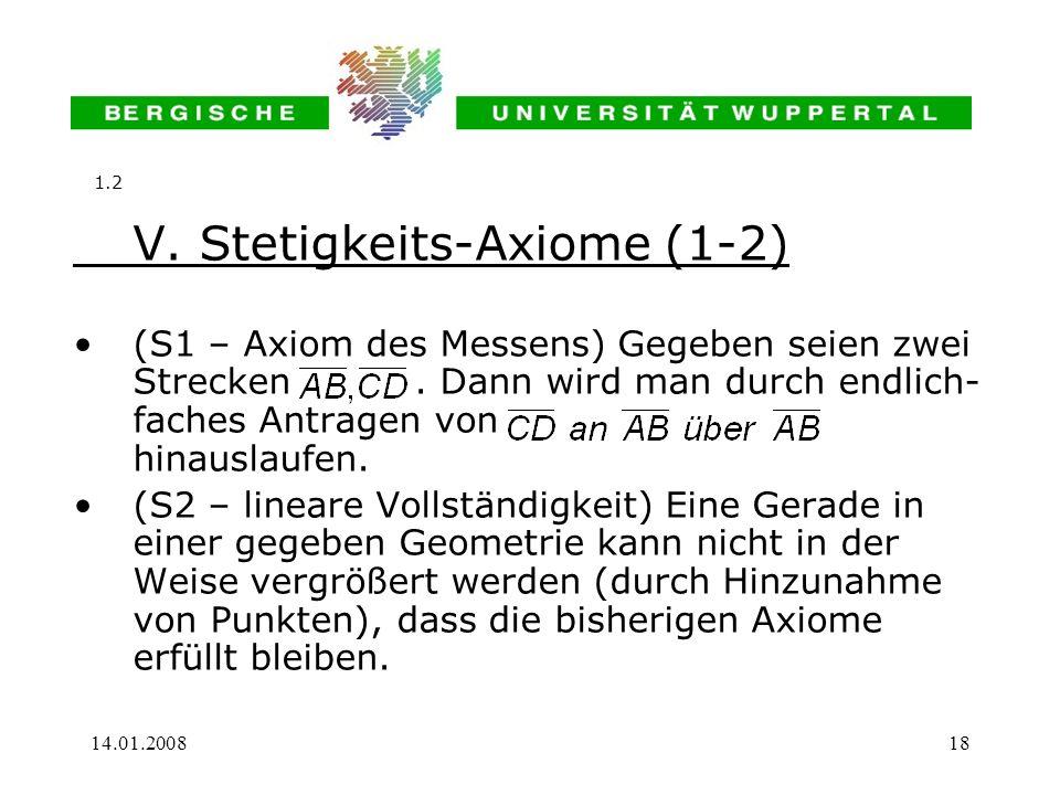 V. Stetigkeits-Axiome (1-2)