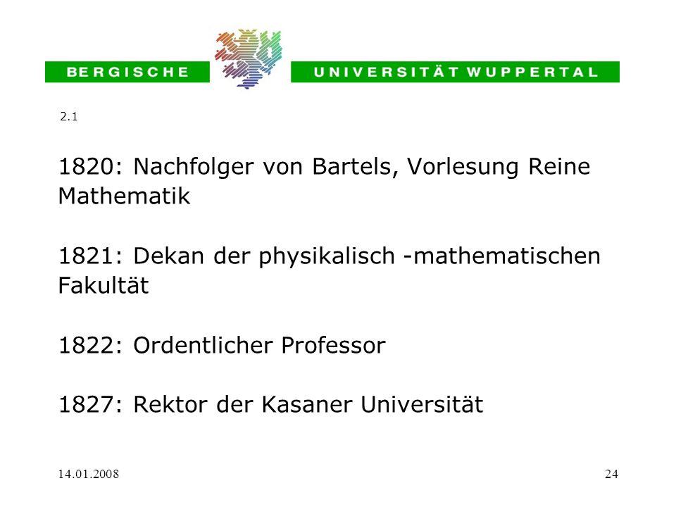 1820: Nachfolger von Bartels, Vorlesung Reine Mathematik