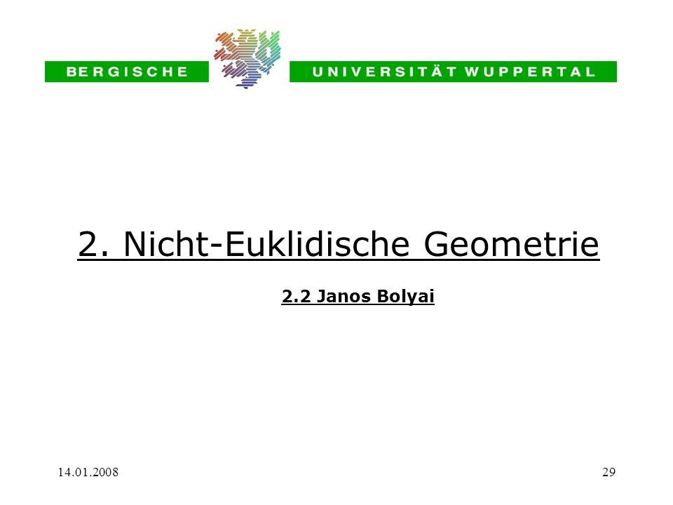 2. Nicht-Euklidische Geometrie 2.2 Janos Bolyai