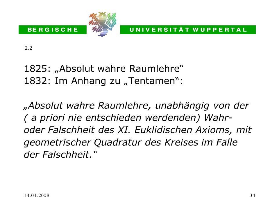 """1825: """"Absolut wahre Raumlehre 1832: Im Anhang zu """"Tentamen :"""
