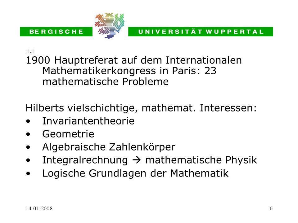 Hilberts vielschichtige, mathemat. Interessen: Invariantentheorie