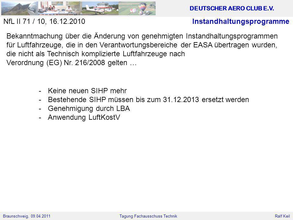 NfL II 71 / 10, 16.12.2010 Instandhaltungsprogramme. Bekanntmachung über die Änderung von genehmigten Instandhaltungsprogrammen.