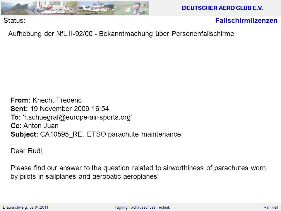 Status: Fallschirmlizenzen. Aufhebung der NfL II-92/00 - Bekanntmachung über Personenfallschirme.